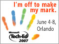 TechEd 2007 - I'll Be There!